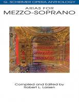 G. Schirmer Opera Anthology: Arias for Mezzo-Soprano