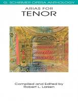 G. Schirmer Opera Anthology: Arias for Tenor