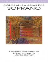 G. Schirmer Opera Anthology: Coloratura Arias for Soprano