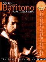 Cantolopera: Arias for Baritone Volume 1