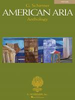 G. Schirmer American Aria Anthology: Tenor