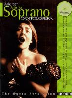Cantolopera: Arias for Soprano Volume 3
