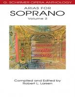 G. Schirmer Opera Anthology: Arias for Soprano Volume 2