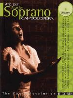 Cantolopera: Arias for Soprano Volume 4