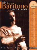 Cantolopera: Arias for Baritone Volume 4