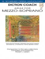 G. Schirmer Opera Anthology: Diction Coach - Arias for Mezzo-Soprano