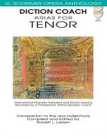 G. Schirmer Opera Anthology: Diction Coach - Arias for Tenor