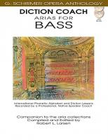 G. Schirmer Opera Anthology: Diction Coach - Arias for Bass