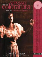 Cantolopera: Arias for Coloratura Soprano