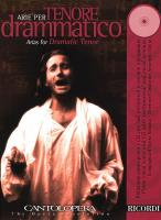 Cantolopera: Arias for Dramatic Tenor