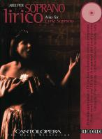Cantolopera: Arias for Lyric Soprano