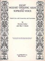Mozart: Eight Mozart Operatic Arias for the Soprano Voice