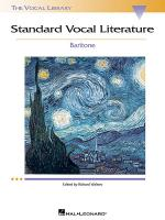 Standard Vocal Literature: Baritone